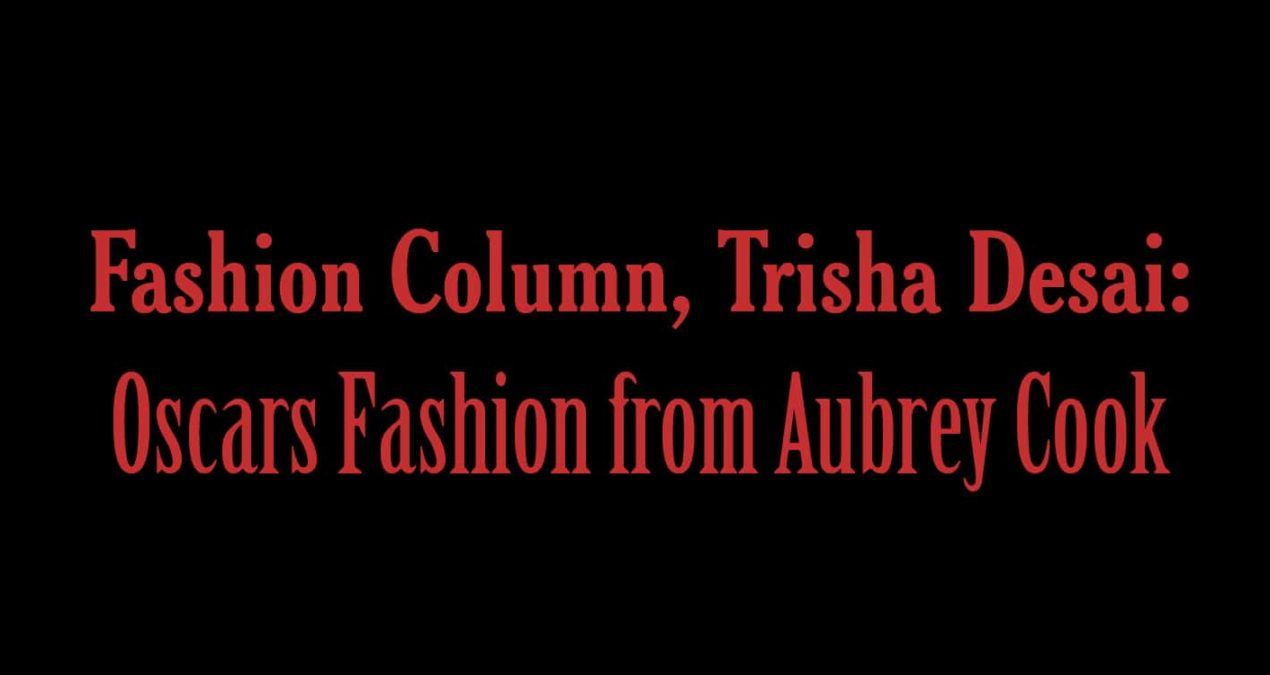 Oscar Fashion from Aubrey Cook