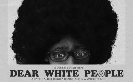 Dear White People addresses a timely topic