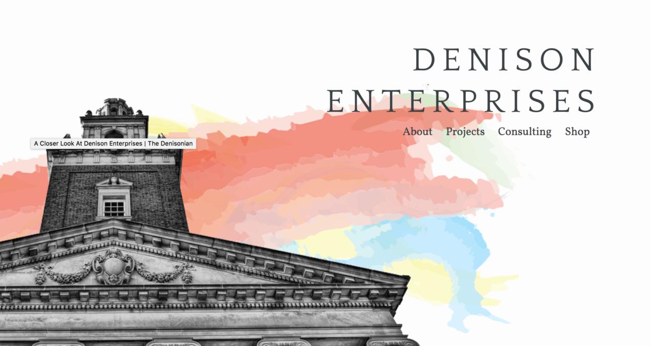 Denison Enterprises provides real-life business experiences
