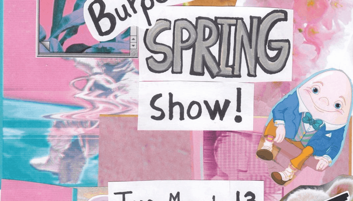 Burpees' Spring hath Sprung Show sends students into break