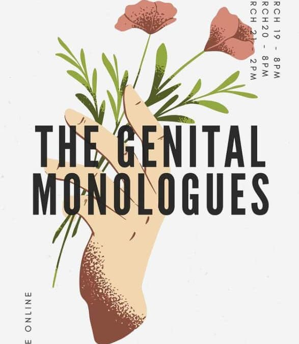 The Genital Monologues 2020-2021: A virtual safe space